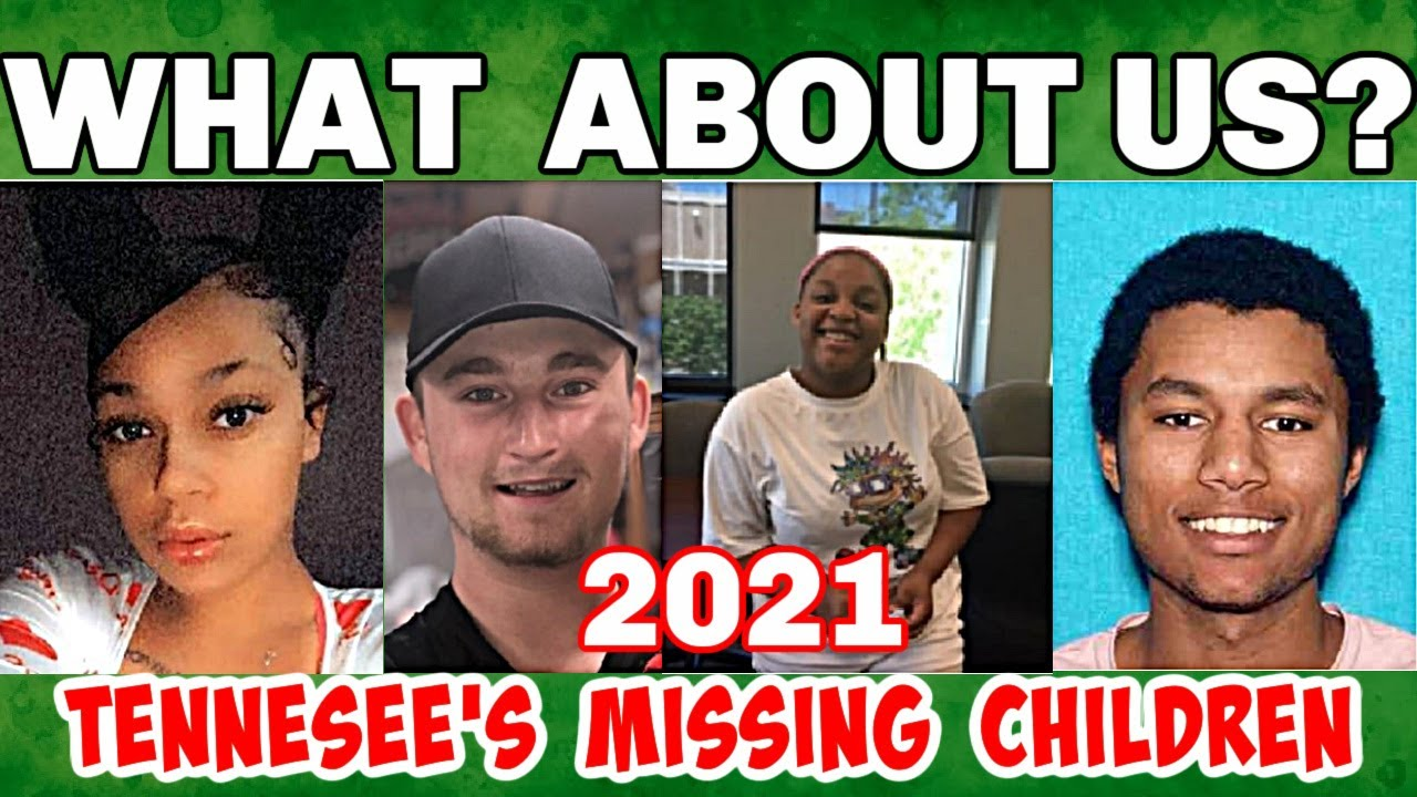 OTHER TENNESSEE CHILDREN WENT  MISSING IN 2021