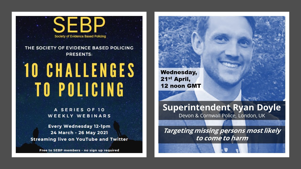 SEBP 2021 – Targeting missing persons most likely to come to harm