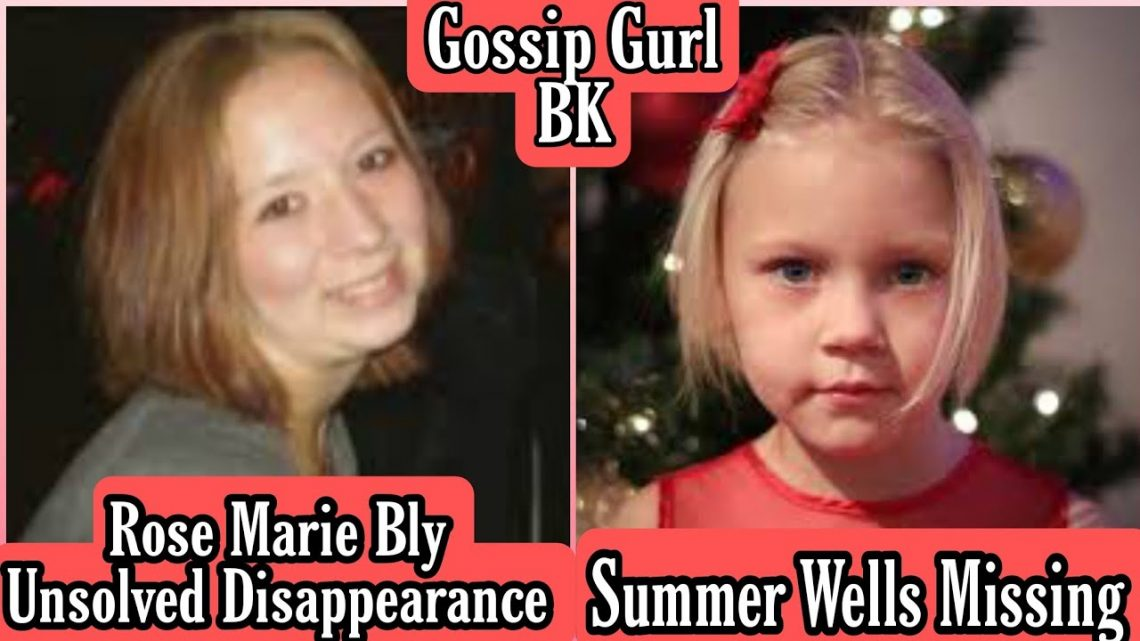 Summer Wells Missing | Rose Marie Bly Unsolved Disappearance