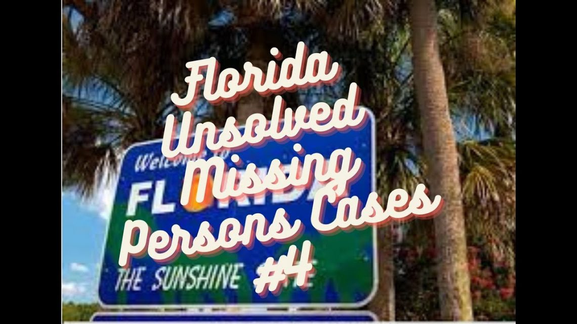 10 Florida Unsolved Missing Persons Cases #4