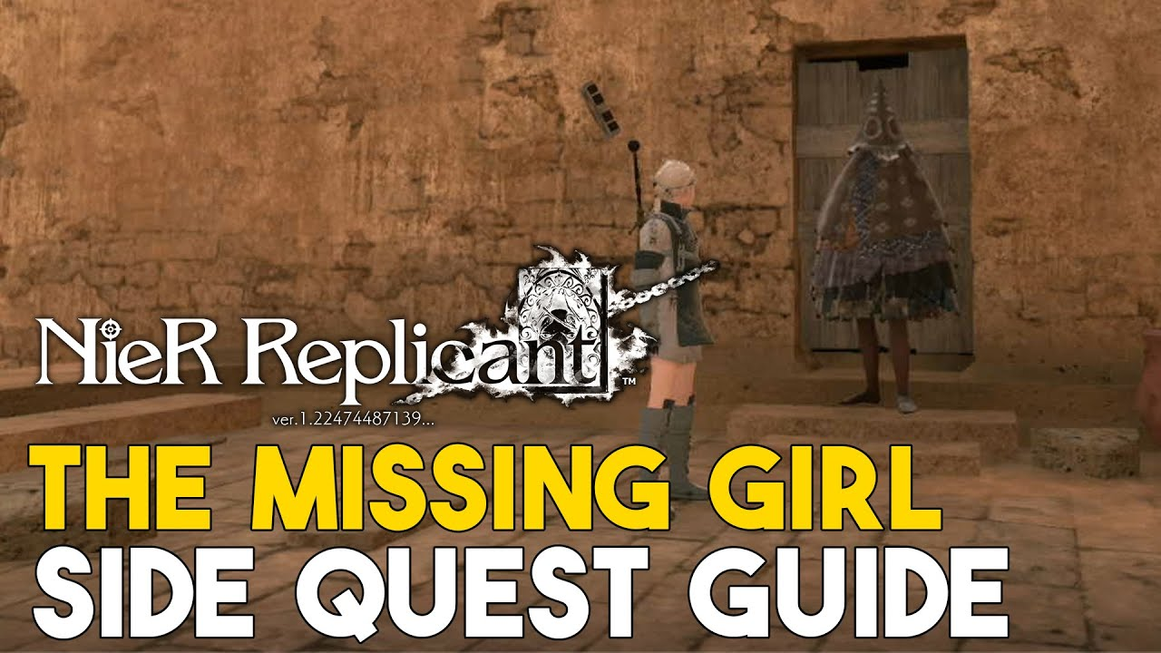 Nier Replicant (2021) The Missing Girl Side Quest Guide
