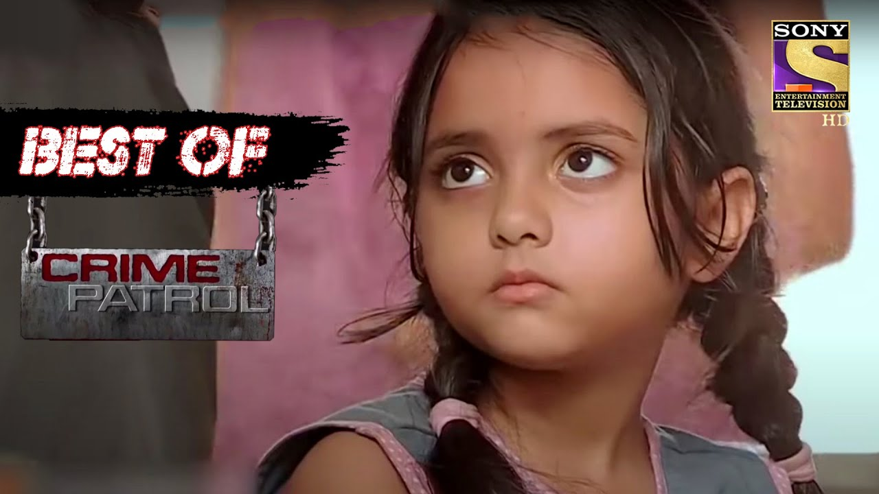 Best Of Crime Patrol – Does This Missing Child Even Exist? – Full Episode