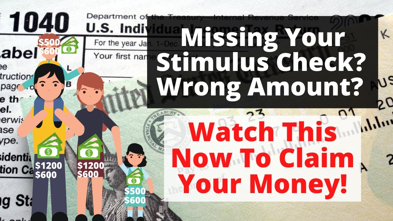 Missing Your Stimulus Check Or Wrong Amount? – You Can Still Get Your Money In 2021!