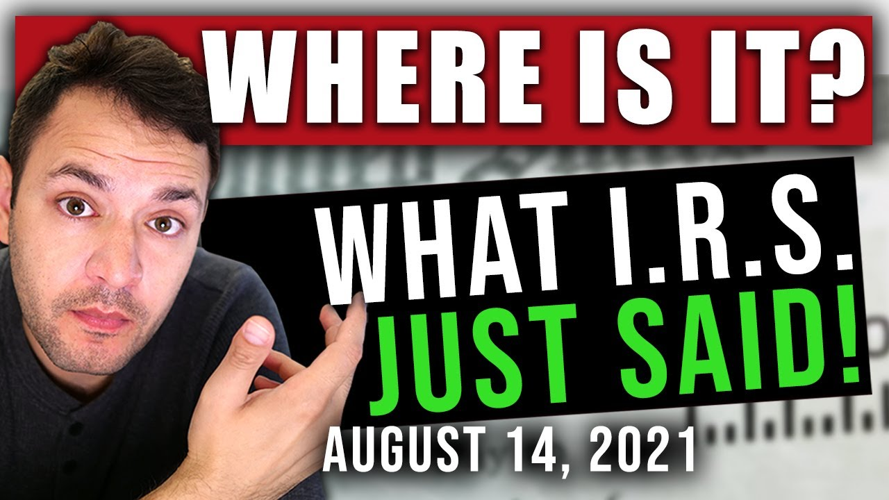 (WHAT THE IRS JUST SAID! MISSING CHECKS!) STIMULUS CHECK UPDATE & INFRASTRUCTURE BILL 08/14/2021